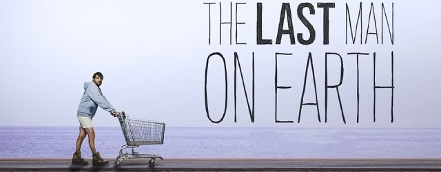 Wherein Adam thinks The Last Man on Earth is a lazy, mean-spirited piece of crap